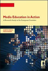 Media education in action. A research study in six european countries