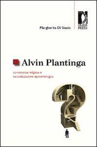 Alvin Plantinga: conoscenza religiosa e naturalizzazione epistemologica