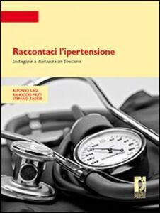 Raccontaci l'ipertensione. Indagine a distanza in Toscana
