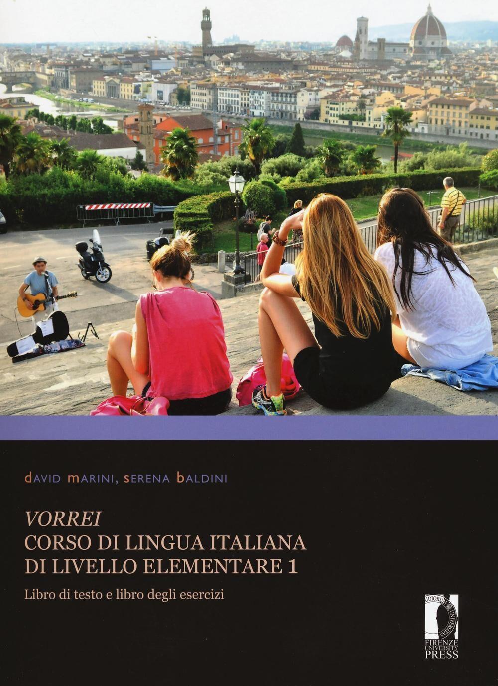 Vorrei. Corso di lingua italiana di livello elementare. Vol. 1: Libro di testo e libro degli esercizi.