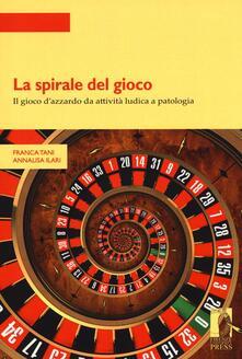 Lpgcsostenible.es La spirale del gioco. Il gioco d'azzardo da attività ludica a patologia Image