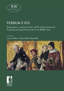 Verbum e ius. Predicazione e sistemi giuridici nell'Occidente medievale