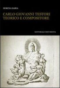 Carlo Giovanni Testori teorico e compositore