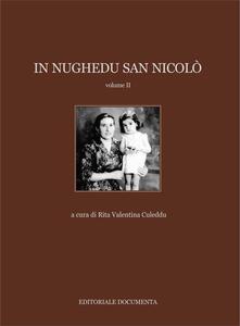 In Nughedu San Nicolò. Vol. 2