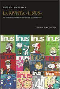 La rivista «Linus». Un caso editoriale lungo quasi mezzo secolo