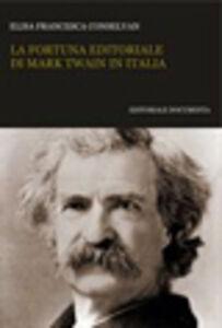 La fortuna editoriale di Mark Twain in Italia