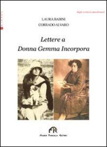 Lettere a donna Gemma Incorpora