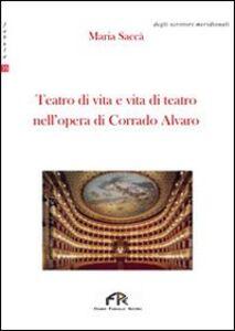 Teatro di vita e vita di teatro nell'opera di Corrado Alvaro