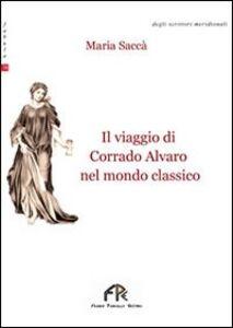 Il viaggio di Corrado Alvaro nel mondo classico