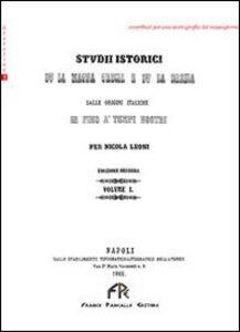 Studi istorici sulla Magna Grecia e sulla Brezia. Dalle origini italiche in fino ai tempi nostri