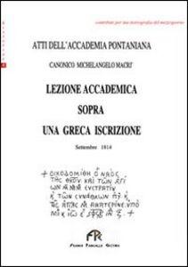 Lezione accademica sopra una greca iscrizione. Atti dell'Accademia Pontaniana