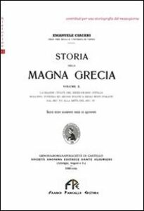 Storia della Magna Grecia. Vol. 2: La grande civiltà del Mezzogiorno d'Italia.
