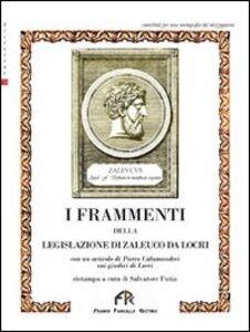 I frammenti della legislatura di Zaleuco da Locri