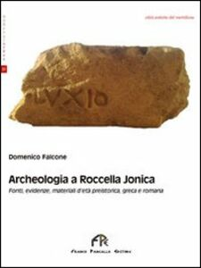 Archeologia a Roccella Jonica