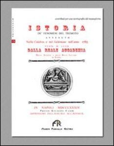 Istoria de' fenomeni del tremoto avvenuto nelle Calabrie nell'anno 1783