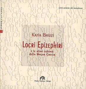 Locri Epizephiri e le altre colonie della Magna Grecia