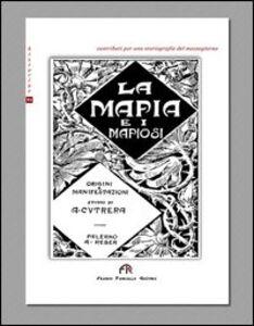 La mafia e i mafiosi