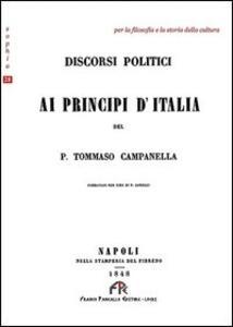 Discorsi politici ai principi d'Italia