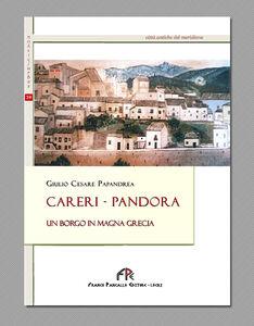 Careri-Pandora. Un borgo in Magna Grecia