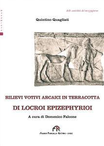 Rilievi votivi arcaici in terracotta di Locroi Epizephyrioi