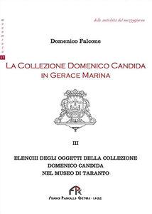 La collezione Domenico Candida in Gerace Marina. Vol. 3