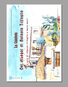 La Calabria nei disegni di Alberto Trifoglio