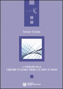 Il federalismo belga: l'equilibrio istituzionale federale del Regno del Belgio