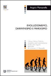 Evoluzionismo, darwinismo e marxismo