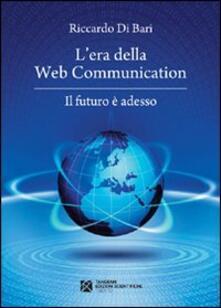 L era della web communication. Il futuro è adesso.pdf