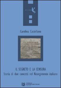 Il segreto e la censura. Storia di due concetti nel Risorgimento italiano