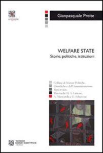 Welfare state. Storie, politiche, istituzioni