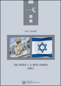 Finis Austriae a la nuova speranza: Israele