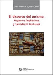 El discurso del turismo. Aspectos lingüisticos y variedades textuales