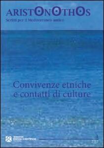 Convivenze etniche e contatti di culture. Atti del Seminario di studi (Milano, 23-24 novembre 2009)