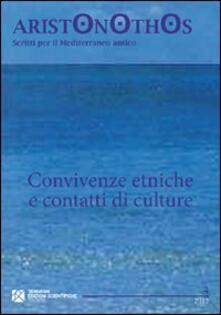 Convivenze etniche e contatti di culture. Atti del Seminario di studi (Milano, 23-24 novembre 2009) - copertina