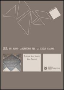 CLIL. Un nuovo laboratorio per la scuola italiana