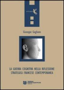 La guerra cognitiva nella riflessione strategica francese contemporanea