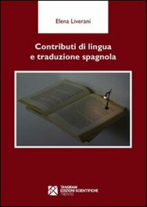 Contributi di lingua e traduzione spagnola. Ediz. spagnola