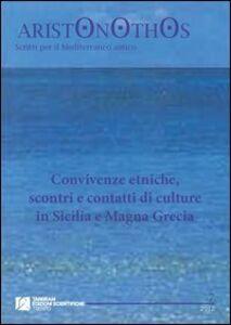 Convivenze etniche, scontri e contatti di culture in Sicilia e Magna Grecia