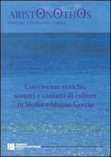 Letterarioprimopiano.it Convivenze etniche, scontri e contatti di culture in Sicilia e Magna Grecia Image