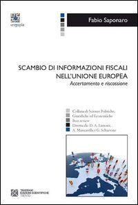 Scambio di informazioni fiscali nell'Unione europea. Accertamento e riscossione