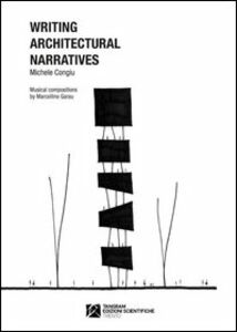 Writing architectural narratives. Ediz. italiana e inglese. Con CD Audio