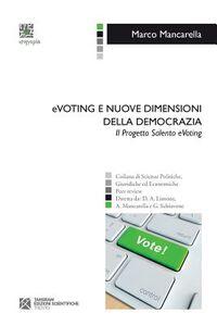 EVoting e nuove dimensioni della democrazia. Il progetto Salento eVoting