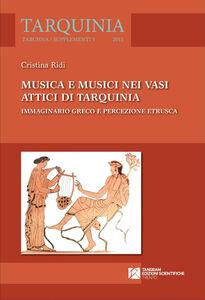Musica e musici nei vasi attici di Tarquinia. Immaginario greco e percezione etrusca