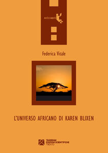 L' universo africano di Karen Blixen