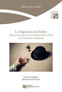 La linguistica del delitto. Maureen Jennings e il caso di «Poor Tom is cold», tra formulaicità e traduzione