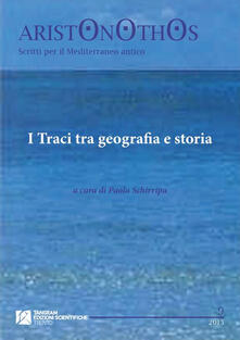 I Traci tra geografia e storia