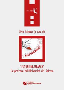 «FutureInResearch». L'esperienza dell'Università del Salento