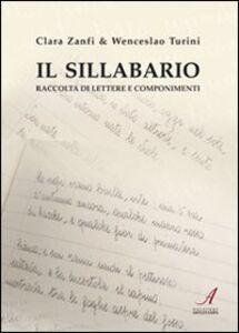 Il sillabario. Raccolta di lettere e componimenti