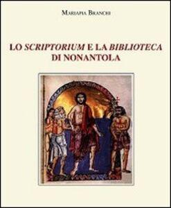 Lo scriptorium e la biblioteca di Nonantola